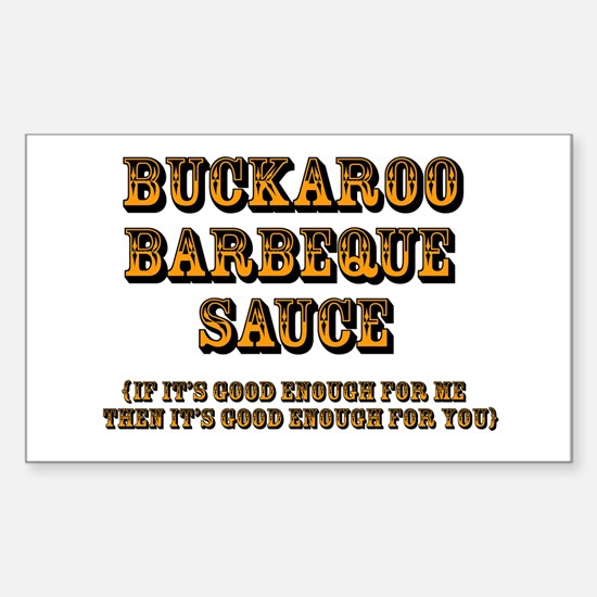 Buckaroo BBQ Sauce w/ tagline - Decal
