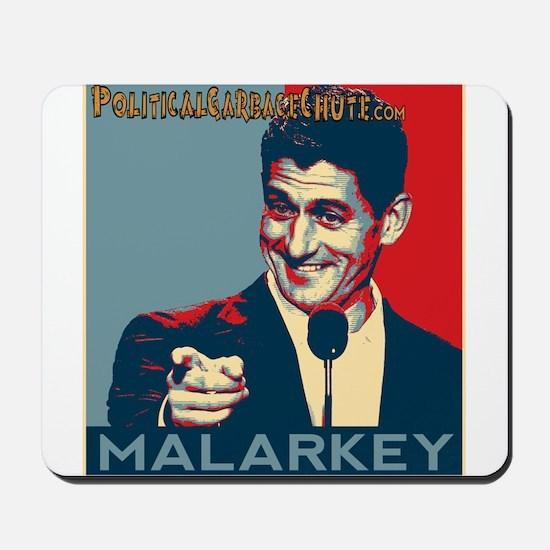"""Paul Ryan - """"Malarkey"""" Mousepad"""