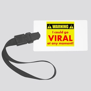 Warning: I could go viral Large Luggage Tag
