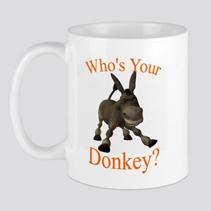 Who's Your Donkey? Mug