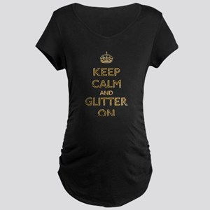 Keep Calm And Glitter On Maternity Dark T-Shirt