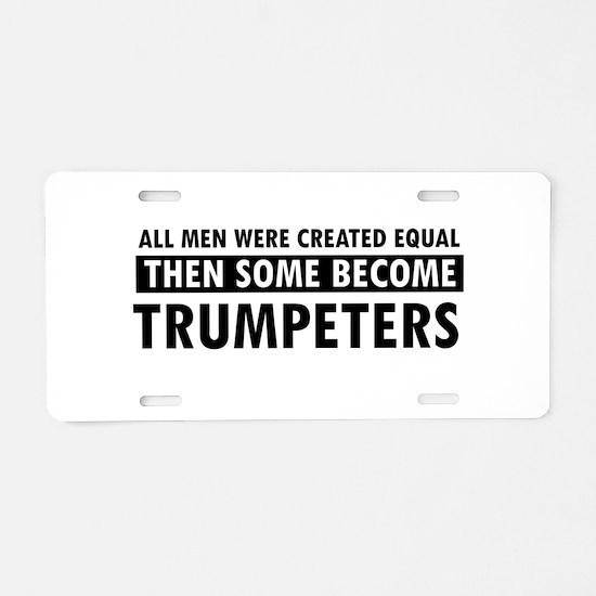 Trumpeters Designs Aluminum License Plate