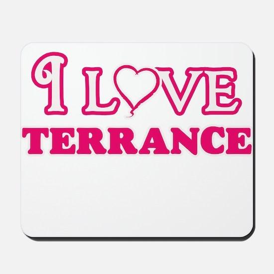 I Love Terrance Mousepad