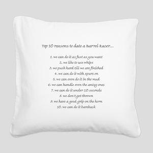 10BarrelRacerReasons Square Canvas Pillow