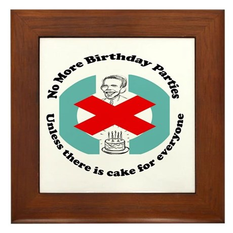 Obama No More Birthday Parties Framed Tile