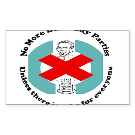 Obama No More Birthday Parties Sticker (Rectangle)
