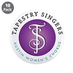 """Tapestry Singers 3.5"""" Button (10 pack)"""