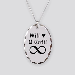 Will Love You Until Infinity Necklace Oval Charm