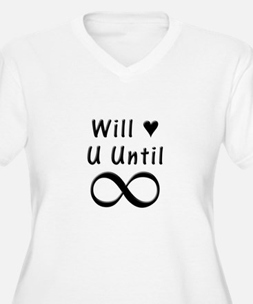 Will Love You Until Infinity T-Shirt