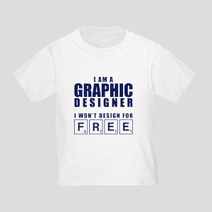 NO FREE DESIGNS Toddler T-Shirt