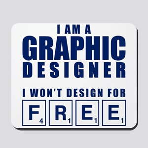 NO FREE DESIGNS Mousepad