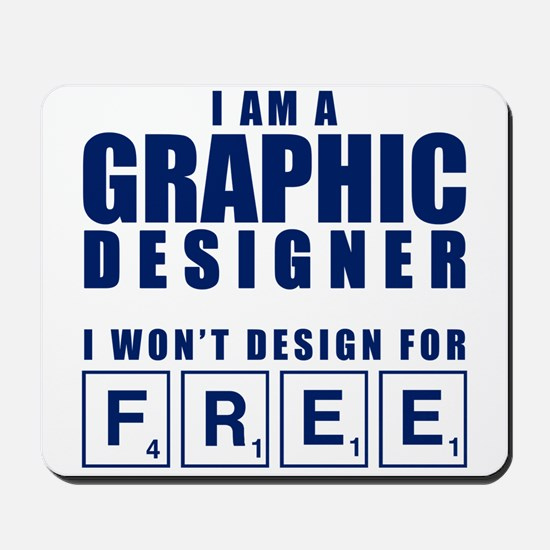 NO FREE DESIGNS Mousepad