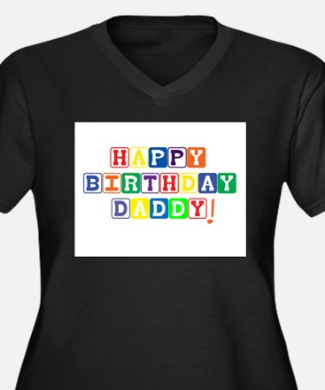 Happy Birthday Daddy.psd Women's Plus Size V-Neck