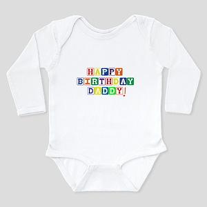 Happy Birthday Daddy Long Sleeve Infant Bodysu