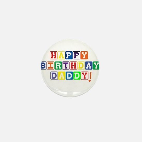 Happy Birthday Daddy.psd Mini Button