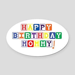 Happy Birthday Mommy Oval Car Magnet