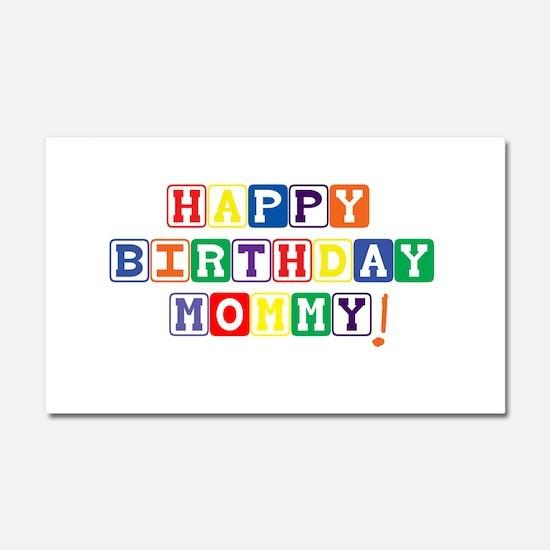 Happy Birthday Mommy.psd Car Magnet 20 x 12