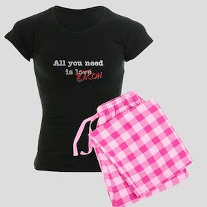 Bacon All You Need Is Women's Dark Pajamas