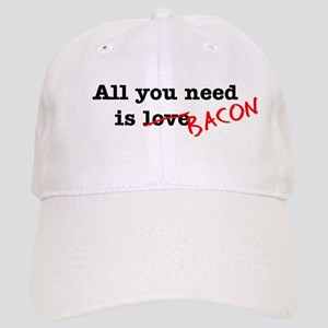 Bacon All You Need Is Cap