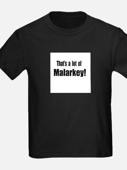 That's a lot of Malarkey T