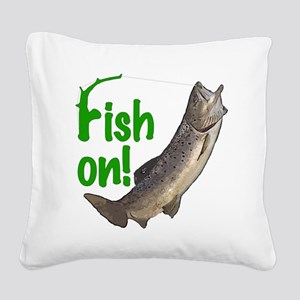 Fish on! 3 Square Canvas Pillow