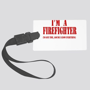 Im a firefighter red Large Luggage Tag