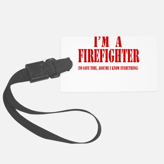 Im a firefighter red.png Luggage Tag
