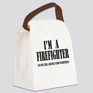 Im a firefighter black Canvas Lunch Bag