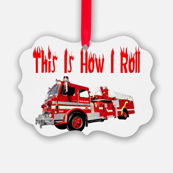 how I rollfire.PNG Ornament