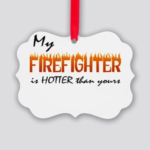 hotter than yours firefighter Picture Ornament