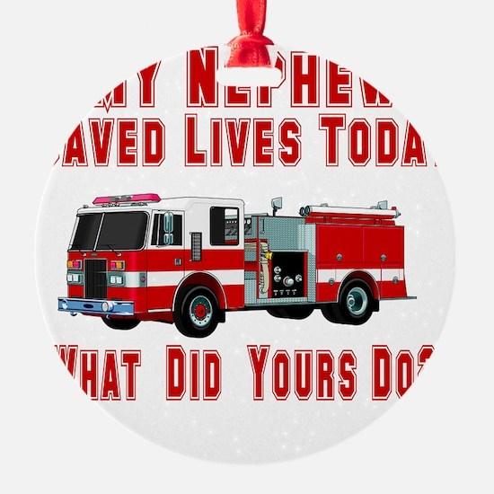 savedlivesfirenephew.png Ornament