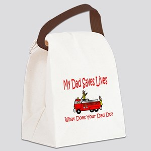 dad saves lives Canvas Lunch Bag