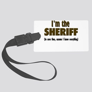 Im the sheriff copy Large Luggage Tag
