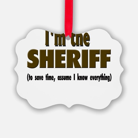 Im the sheriff copy.png Ornament