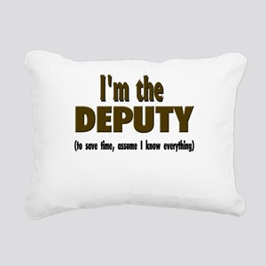 Im the DEPUTY Rectangular Canvas Pillow