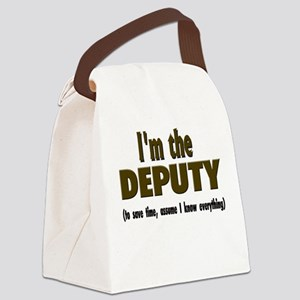 Im the DEPUTY Canvas Lunch Bag