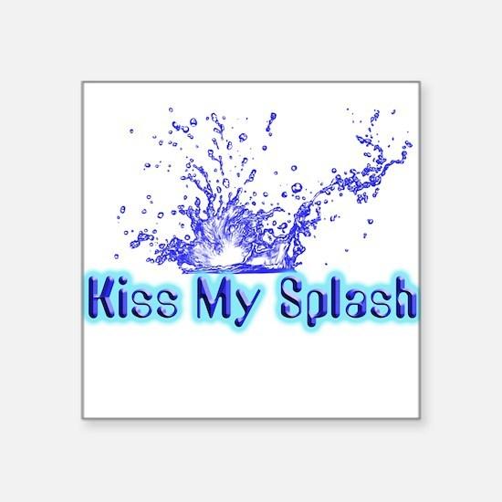 """kiss my splash.png Square Sticker 3"""" x 3"""""""