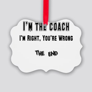 coach right,wrong copy Picture Ornament
