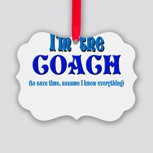Im the coach girl Picture Ornament