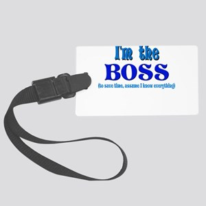 Im the boss Large Luggage Tag