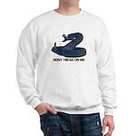 Dont Tread on me - updated Sweatshirt