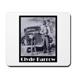 Clyde Barrow Mousepad