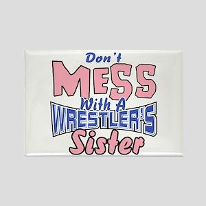 Wrestler's Sister Rectangle Magnet