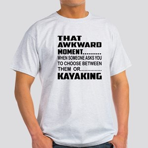 That Awkward Moment... Kayaking Light T-Shirt