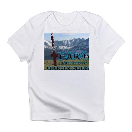 Faith can move mountains Infant T-Shirt