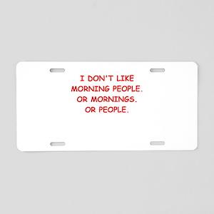mornings Aluminum License Plate