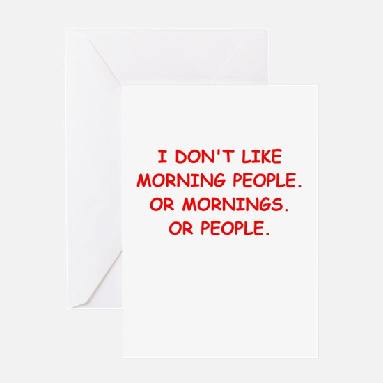 mornings Greeting Card