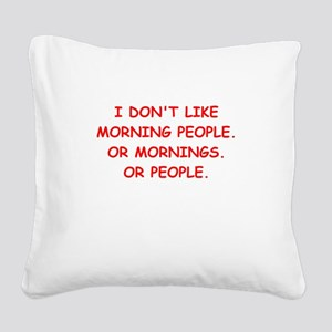 mornings Square Canvas Pillow