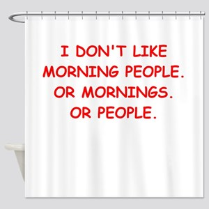 mornings Shower Curtain