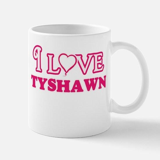 I Love Tyshawn Mugs